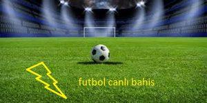 Futbol canlı bahis oyunları en popüler bahis oyunları arasında yerini alıyor