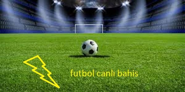 futbol canlı bahis